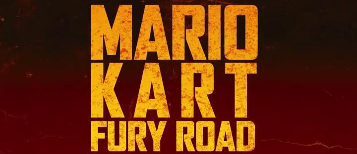 Mario Kart: Fury Road Parody (Video)