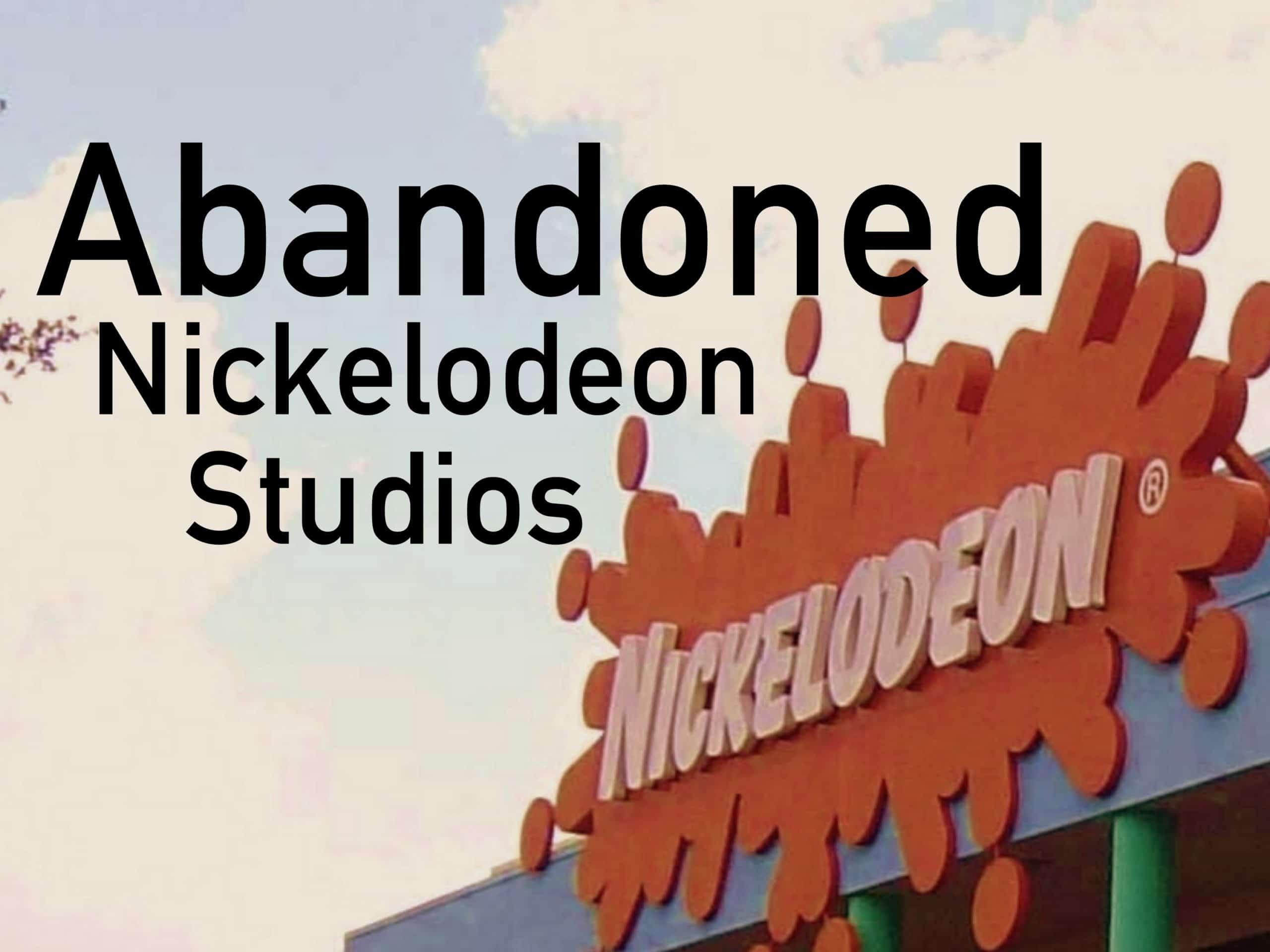 The Rack Up Abandoned Classic Nickelodeon Studios