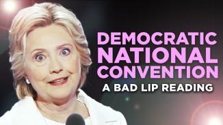 Bad Lip Reading Presents 'Democratic National Convention' (Video)